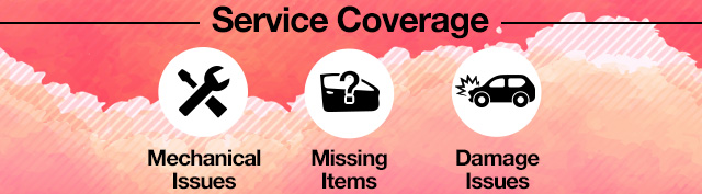 Service Coverage: Mechanical Issues, Missing Items, Damage Issues